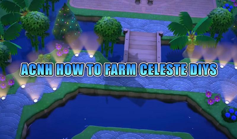 ACNH HOW TO FARM CELESTE DIYS
